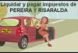 liquidar-impuesto-de-vehiculo-en-pereira-risaralda