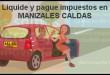 liquidar-pago-impuestos-vehiculos-manizales-caldas-de-carros-y-motos
