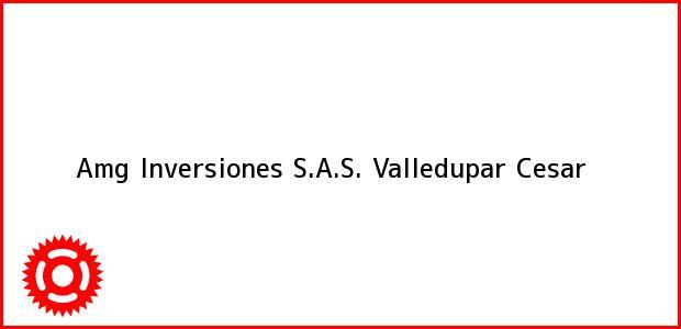 Teléfono, Dirección y otros datos de contacto para Amg Inversiones S.A.S., Valledupar, Cesar, Colombia