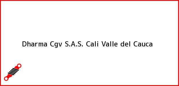 Teléfono, Dirección y otros datos de contacto para Dharma Cgv S.A.S., Cali, Valle del Cauca, Colombia