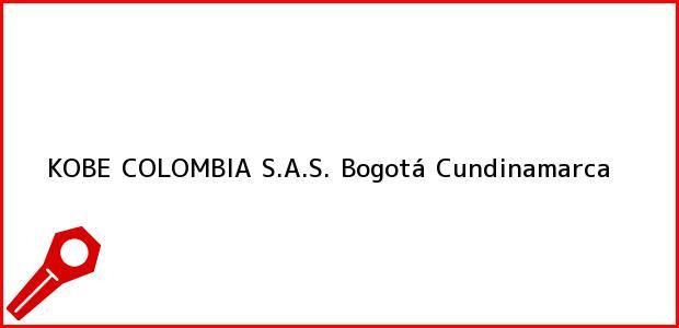 Teléfono, Dirección y otros datos de contacto para KOBE COLOMBIA S.A.S., Bogotá, Cundinamarca, Colombia