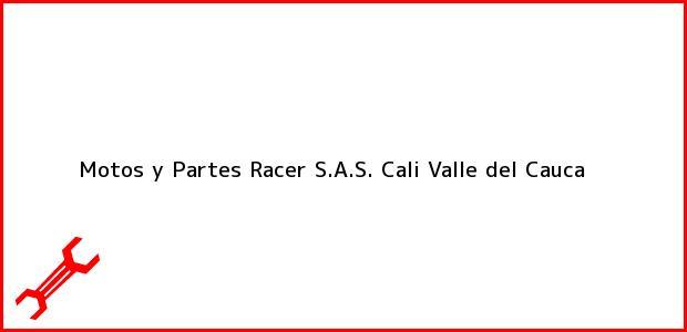 Teléfono, Dirección y otros datos de contacto para Motos y Partes Racer S.A.S., Cali, Valle del Cauca, Colombia