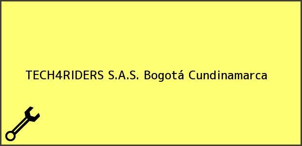 Teléfono, Dirección y otros datos de contacto para TECH4RIDERS S.A.S., Bogotá, Cundinamarca, Colombia