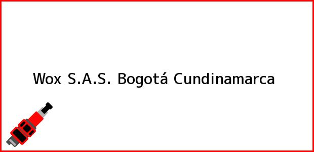 Teléfono, Dirección y otros datos de contacto para Wox S.A.S., Bogotá, Cundinamarca, Colombia
