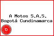 A Motos S.A.S. Bogotá Cundinamarca