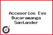 Accesorios Evs Bucaramanga Santander