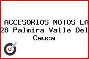 ACCESORIOS MOTOS LA 28 Palmira Valle Del Cauca