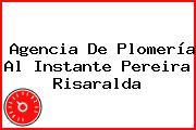 Agencia De Plomería Al Instante Pereira Risaralda