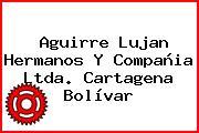 Aguirre Lujan Hermanos Y Compañia Ltda. Cartagena Bolívar