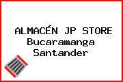 ALMACÉN JP STORE Bucaramanga Santander