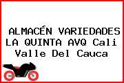 ALMACÉN VARIEDADES LA QUINTA AVQ Cali Valle Del Cauca