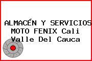ALMACÉN Y SERVICIOS MOTO FENIX Cali Valle Del Cauca