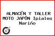 ALMACÉN Y TALLER MOTO JAPÓN Ipiales Nariño