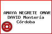 AMAYA NEGRETE OMAR DAVID Montería Córdoba