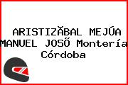 ARISTIZÃBAL MEJÚA MANUEL JOSÕ Montería Córdoba
