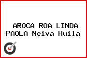 AROCA ROA LINDA PAOLA Neiva Huila