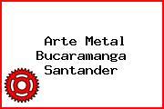 Arte Metal Bucaramanga Santander