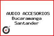 AUDIO ACCESORIOS Bucaramanga Santander