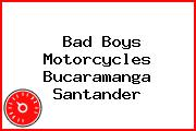 Bad Boys Motorcycles Bucaramanga Santander