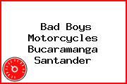Bad Boys Motorcycles Bucaramanga Santander