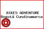 BIKES ADVENTURE Bogotá Cundinamarca