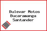 Bulevar Motos Bucaramanga Santander