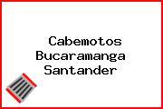 Cabemotos Bucaramanga Santander