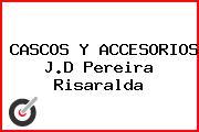CASCOS Y ACCESORIOS J.D Pereira Risaralda