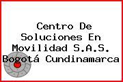 Centro De Soluciones En Movilidad S.A.S. Bogotá Cundinamarca