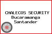 CHALECOS SECURITY Bucaramanga Santander