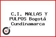 C.I. MALLAS Y PULPOS Bogotá Cundinamarca