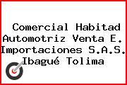 Comercial Habitad Automotriz Venta E. Importaciones S.A.S. Ibagué Tolima