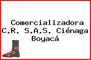 Comercializadora C.R. S.A.S. Ciénaga Boyacá