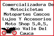 Comercializadora De Motocicletas Motopartes Cascos Lujos Y Accesorios Moto Shop S.A.S. Yumbo Valle Del Cauca