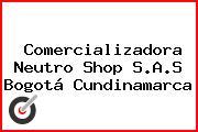 Comercializadora Neutro Shop S.A.S Bogotá Cundinamarca