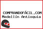 COMPRANDOFÁCIL.COM Medellín Antioquia