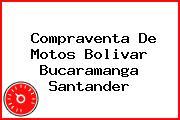 Compraventa De Motos Bolivar Bucaramanga Santander