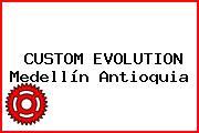 CUSTOM EVOLUTION Medellín Antioquia