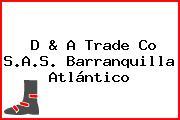 D & A Trade Co S.A.S. Barranquilla Atlántico