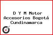 D Y M Motor Accesorios Bogotá Cundinamarca