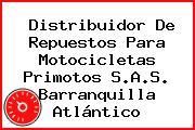 Distribuidor De Repuestos Para Motocicletas Primotos S.A.S. Barranquilla Atlántico