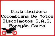 Distribuidora Colombiana De Motos Discolmotos S.A.S. Popayán Cauca