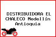 DISTRIBUIDORA EL CHALECO Medellín Antioquia