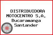 DISTRIBUIDORA MOTOCENTRO S.A. Bucaramanga Santander