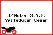D`Motos S.A.S. Valledupar Cesar