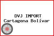 DVJ IMPORT Cartagena Bolívar