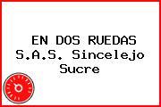 EN DOS RUEDAS S.A.S. Sincelejo Sucre