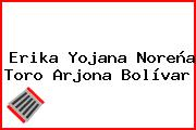 Erika Yojana Noreña Toro Arjona Bolívar