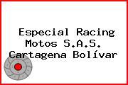 Especial Racing Motos S.A.S. Cartagena Bolívar
