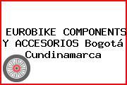EUROBIKE COMPONENTS Y ACCESORIOS Bogotá Cundinamarca
